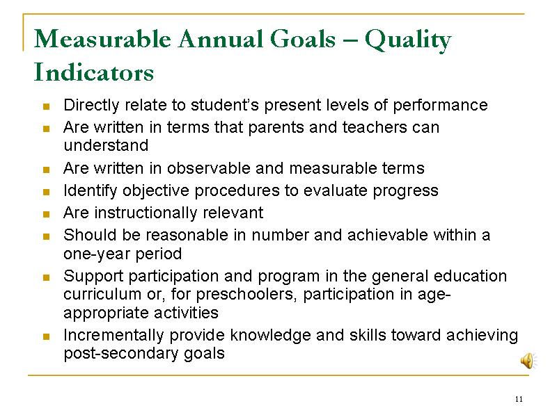 Measurable Annual Goals - Quality Indicators : Slide11